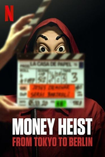 Money Heist: From Tokyo to Berlin
