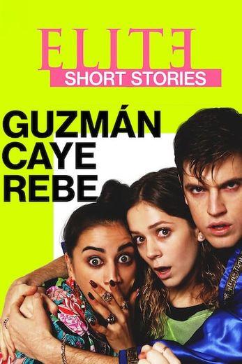Elite Short Stories: Guzmán Caye Rebe