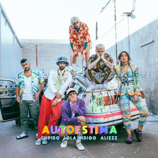 Autoestima (Feat. Lola Indigo, Alizzz) - Remix