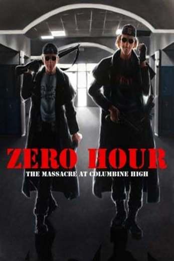Zero Hour: Massacre at Columbine High