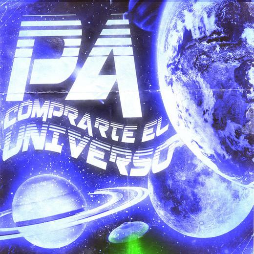 Pa comprarte el Universo