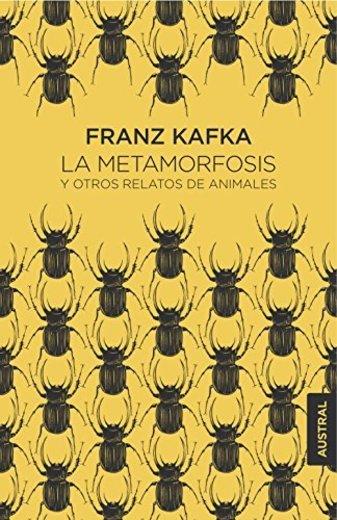 La metamorfosis y otros relatos de animales
