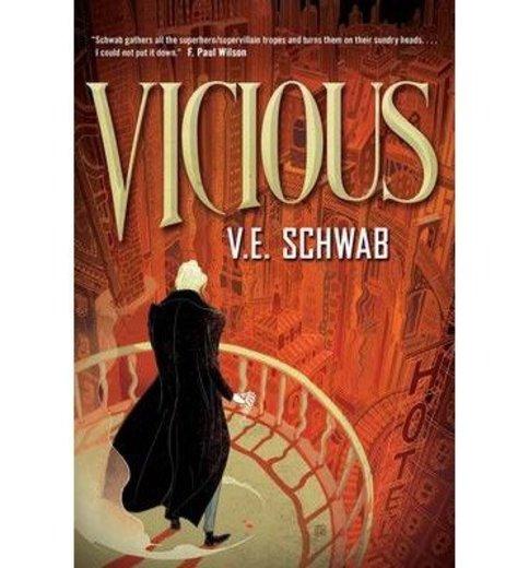 [(Vicious)] [Author: V. E. Schwab] published on