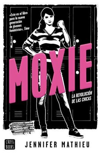 Moxie: La revolución de las chicas