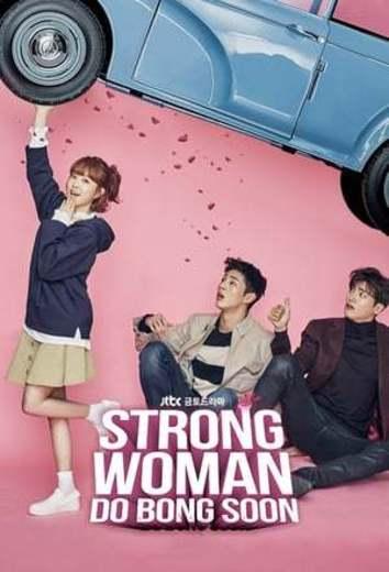 La Poderosa Mujer, Do Bong Soon (Strong Woman Do Bong Soon)