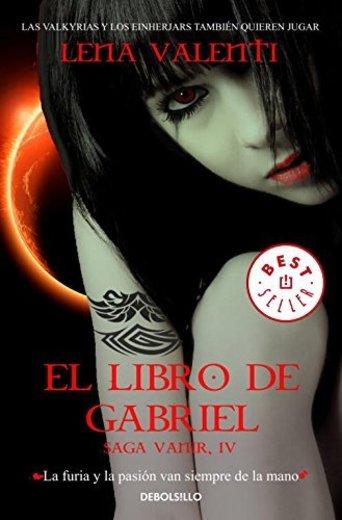 El libro de Gabriel (Saga Vanir 4) (BEST SELLER)