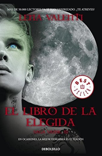 El libro de la elegida (Saga Vanir 3) (BEST SELLER)