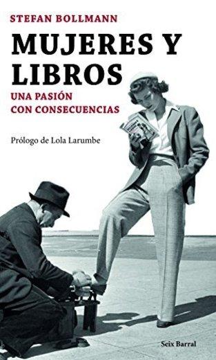 Mujeres y libros: Una pasión con consecuencias