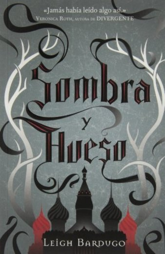 Sombra Y Hueso