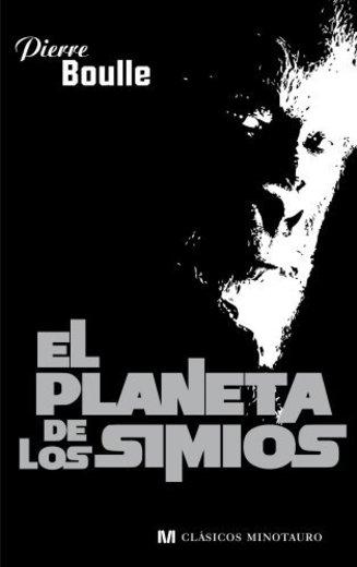 El planeta de los simios (Clásicos Minotauro)