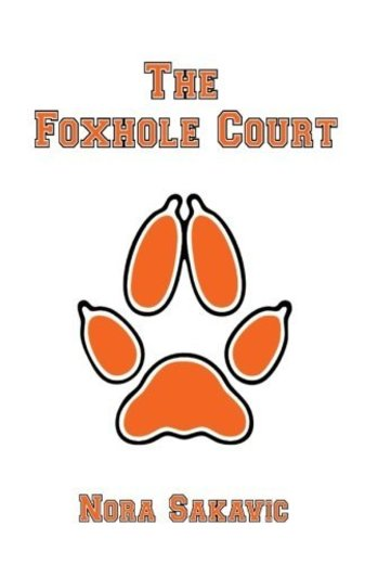 The Foxhole Court: Volume 1