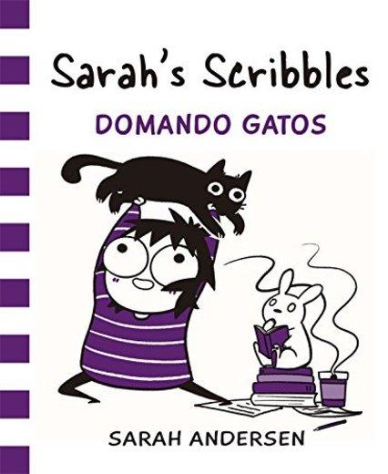 Sarah's Scribbles: Domando Gatos