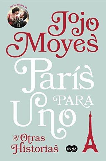 París para uno y otras historias