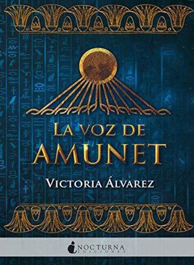 La voz de Amunet