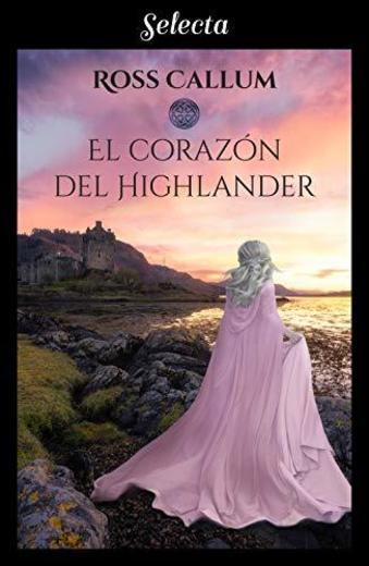 El corazón del highlander