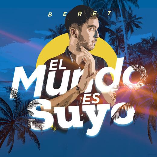 """El Mundo Es Suyo - Banda Sonora Original de la Película """"El Mundo Es Suyo"""""""