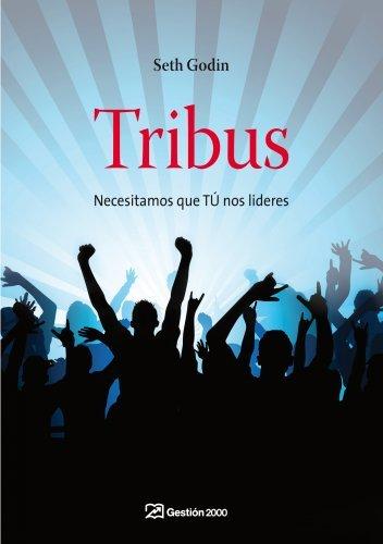 Tribus: Necesitamos que TÚ nos lideres