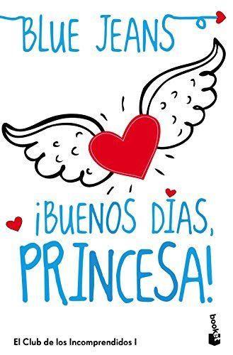 ¡Buenos días, princesa! (Bestseller)