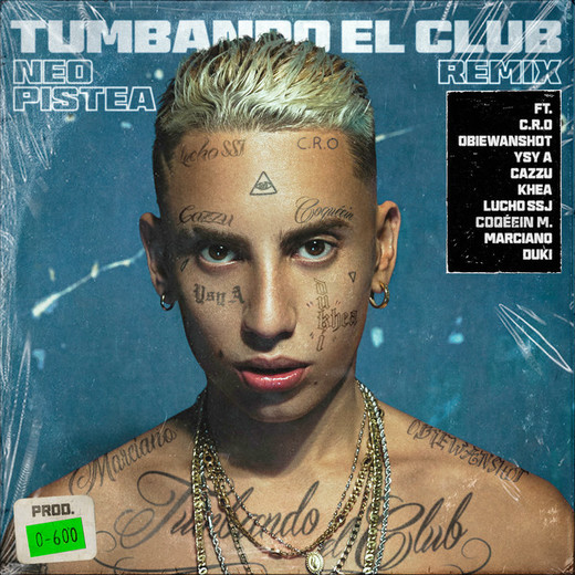 Tumbando el Club (feat. C.R.O., Obiewanshot, Ysy A, Cazzu, Khea, Lucho SSJ, Coqeéin Montana, Marcianos Crew & Duki) - Remix