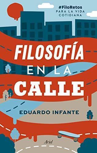 Filosofía en la calle: #FiloRetos para la vida cotidiana