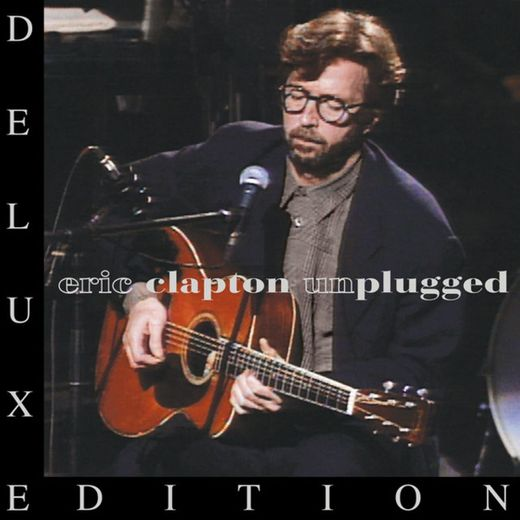 Tears in Heaven - Acoustic; Live at MTV Unplugged, Bray Film Studios, Windsor, England, UK, 1/16/1992; 2013 Remaster