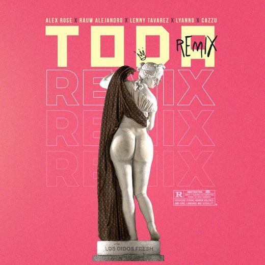 Toda Remix - Remix