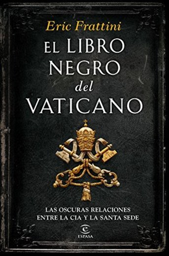 El libro negro del  Vaticano: Las oscuras relaciones entre la CIA