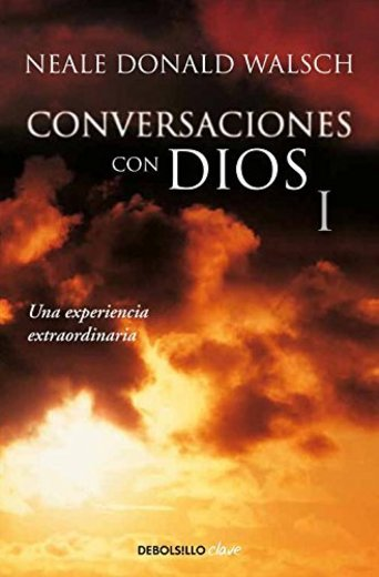 Conversaciones con Dios 1: Una experiencia extraordinaria