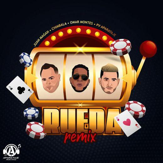Rueda - Remix