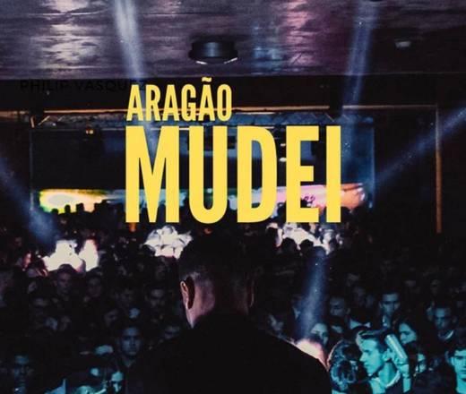 Aragão - Mudei