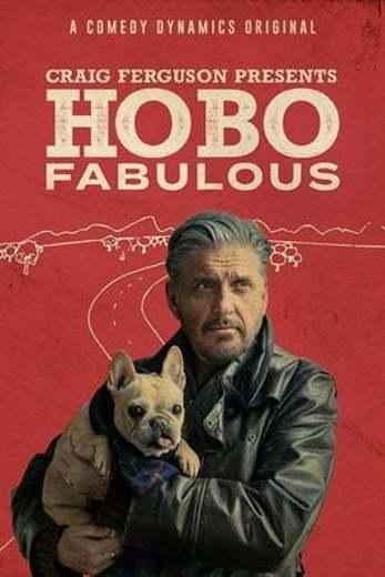 Craig Ferguson: Hobo Fabulous