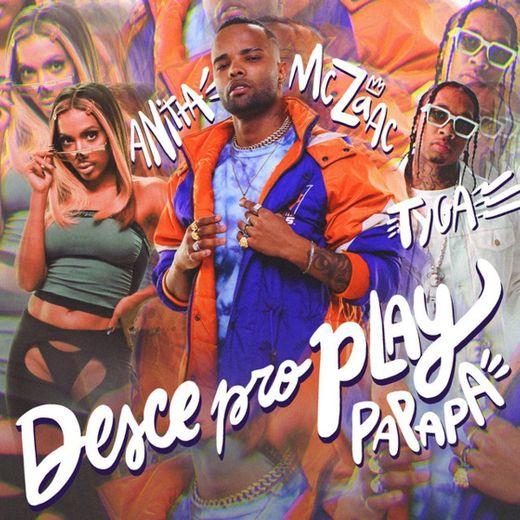 Desce Pro Play (PA PA PA)