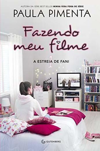 Fazendo meu filme 1: A estreia de Fani