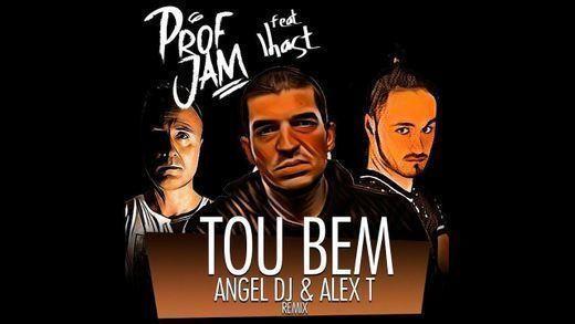 Tou Bem (feat. Lhast)