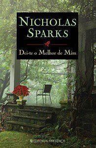 Dei-te o Melhor de Mim  Nicholas Sparks