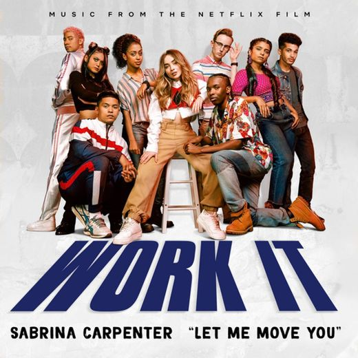 Let Me Move You - From the Netflix film Work It