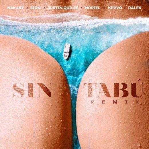 Sin Tabú (Remix) - Nakary, Zion, Noriel, Dalex, JQuiles