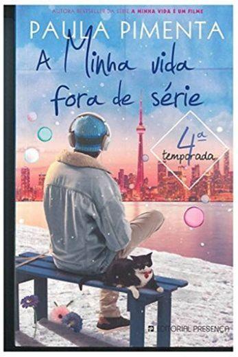 A Minha Vida Fora de Série, 4ª Temporada