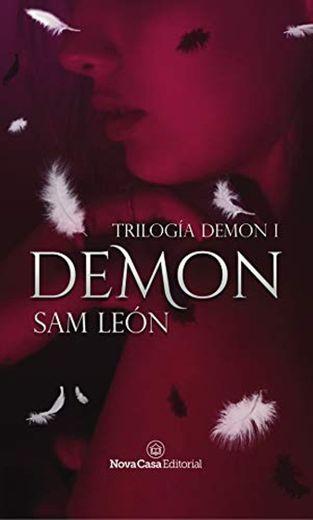 Demon: Trilogía Demon #1