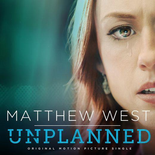 """Unplanned (From """"Unplanned"""")"""