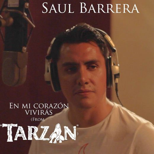 """En Mi Corazón Vivirás (From """"Tarzan"""")"""