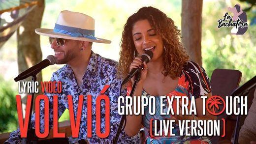 Live version - Volviò [Grupo Extra Touch]