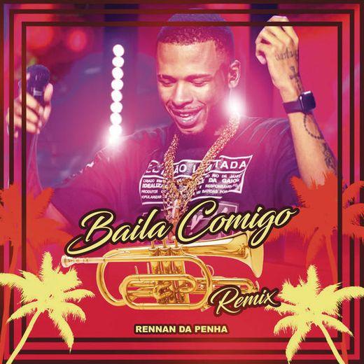 Baila Comigo (feat. Kelly Ruiz) - Rennan da Penha Remix