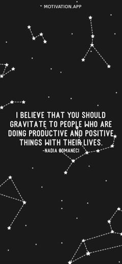 I believe that you should gravitate to people who are doing