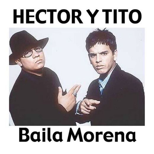 Baila Morena (with Luny Tunes, Noriega) - Remix