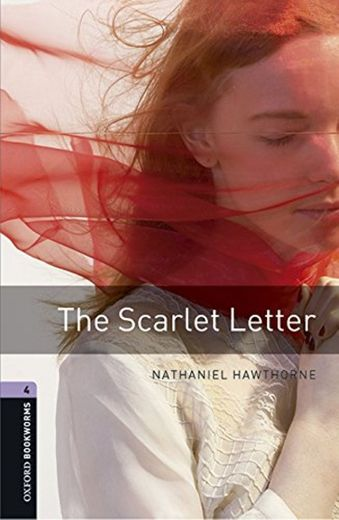 Oxford Bookworms Library 4. Scarlett Letter