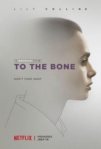 To the Bone