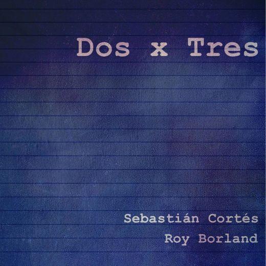 Dos X Tres (Demo)