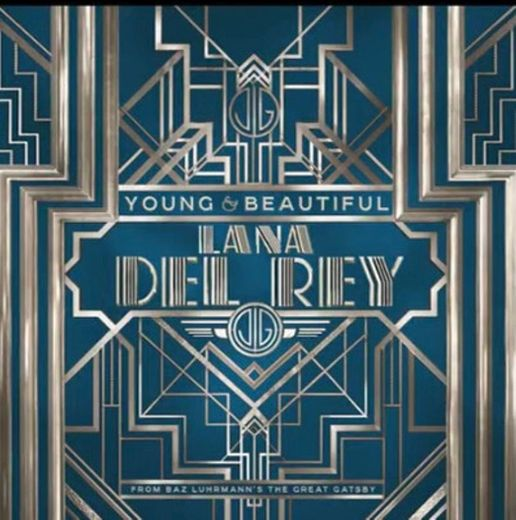 """Lana Del Rey - Young and Beautiful (from """"The Great Gatsby ..."""