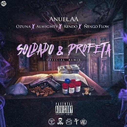 Soldado Y Profeta (feat. Ozuna, Almighty, Kendo & Ñengo Flow)